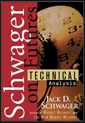 Schwager On Futures Technical Analysis Pdf